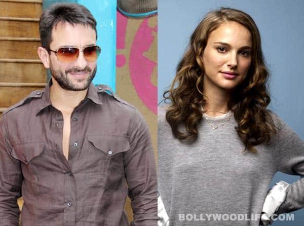 Saif Ali Khan to romance Natalie Portman!