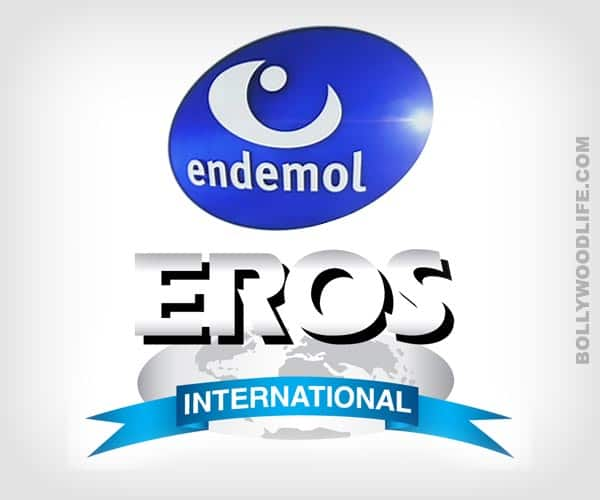 Endemol and Eros to spend Rs 100 crore on making movies in India