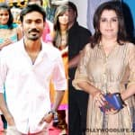 Farah Khan: I think Dhanush is one of the most charming, likeable and screen friendly heroes I have seen in a long time