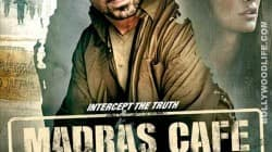 Madras Cafe doesnt hit Tamil Nadu theatres