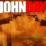John Day movie review: Restless, edgy drama