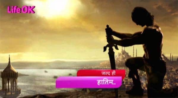 Life OK launches Adventures of Hatim
