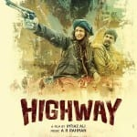 Highway movie review: Alia Bhatt and Randeep Hooda starrer has everything, but a strong and believable story line!