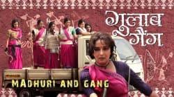 Gulaab Gang, Madhuri Dixit-Nene
