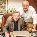 Anupam Kher: Robert de Niro was embarrassed by the praise of him in my movie!