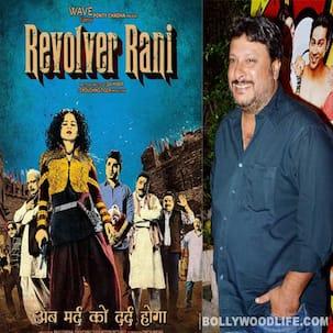 Kangana Ranaut's Revolver Rani is B-grade entertainment, says Tigmanshu Dhulia