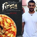Arunoday Singh: 3D enhances the horror element in Pizza!