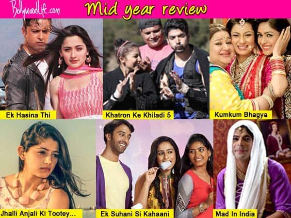 Ek Hasina Thi, Khatron Ke Khiladi 5 impress, Mad in India, Suhani Si Ek Ladki disappoint