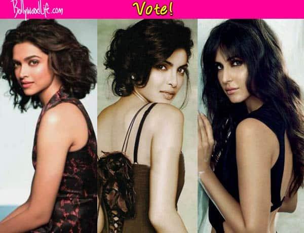 Deepika Padukone, Priyanka Chopra or Katrina Kaif – who should have a wax statue at Madame Tussauds, London?Vote!