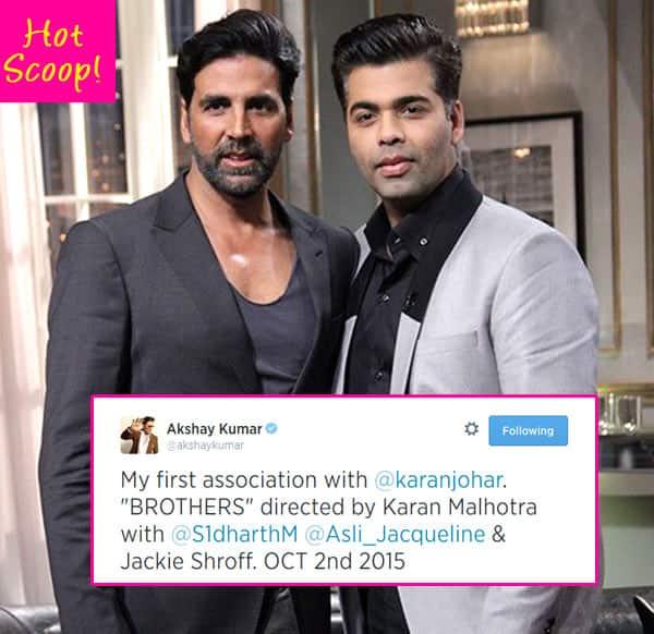 Hot scoop: Akshay Kumar to star in Karan Johar's film Brothers!