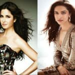 What do Katrina Kaif and Deepika Padukone have in common?