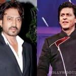 Irrfan Khan praises Shah Rukh Khan!