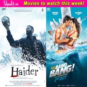 Movies to watch this week: Haider and Bang Bang!