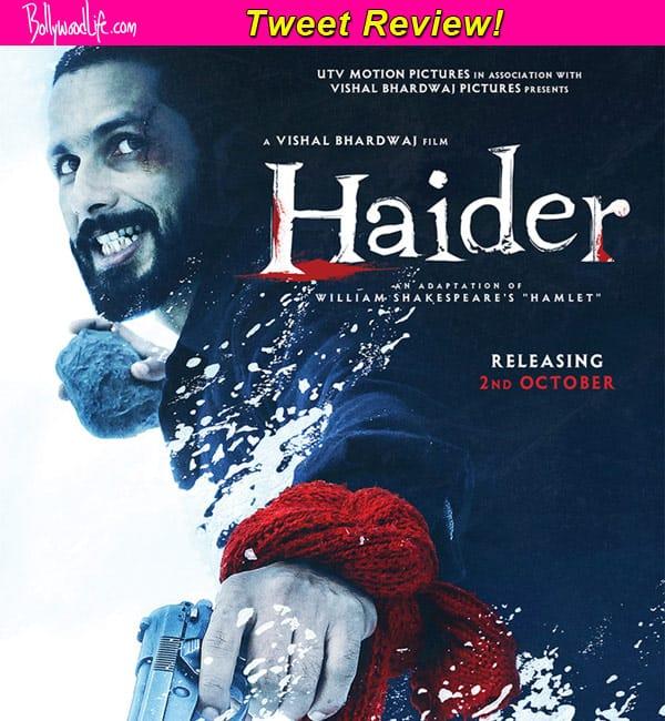 Haider tweet review: Shahid Kapoor-Sharddha Kapoor's film has brilliant performances, say B-town celebs