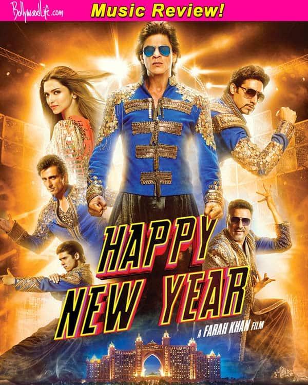 Happy New Year music review: Shah Rukh Khan-Deepika Padukone starrer is full of peppynumbers!