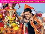 Ganesh Festival 2014 song of the day: Tera hi jalwa from Salman Khan's Wanted