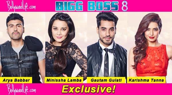 Bigg Boss 8: Karishma Tanna, Gautam Gulati, Arya Babbar, Minissha Lamba-who should be eliminated? Vote!