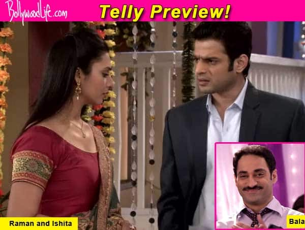 Yeh Hai Mohabbatein: How will Raman and Ishita help Bala?