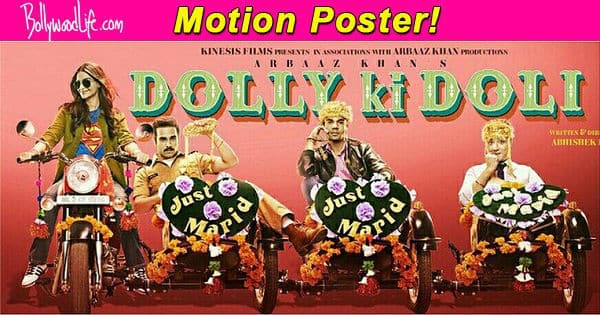Dolly Ki Doli motion poster: Sonam Kapoor takes her grooms for a ride!