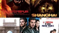 Badlapur, Shanghai, London Paris New York, Bombay, Delhi 6