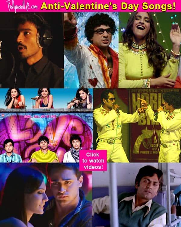 Valentine's Day Special: Kolaveri di, Ban gaya kutta, I hate love storys, Babaji ka thullu – 10 anti-Valentine songs!