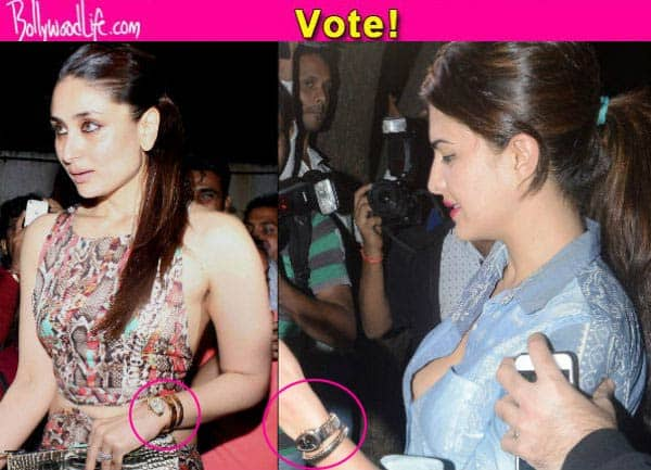 Kareena Kapoor Khan or Jacqueline Fernandez- who wore the Bvlgari watch better? Vote!