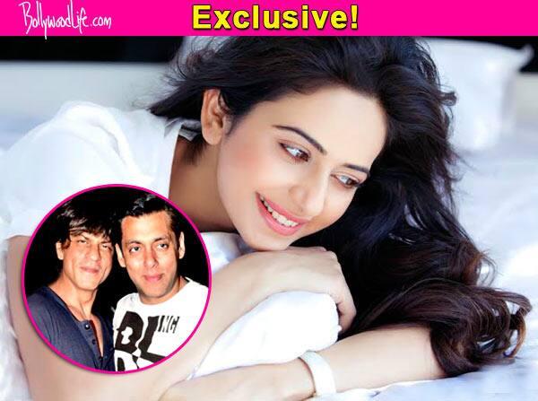 Rakul Preet Singh: Let me get a film with Shah Rukh Khan or Salman