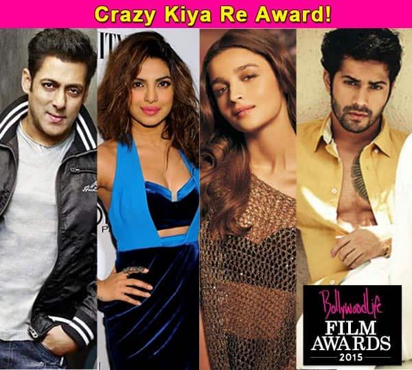 BollywoodLife Film Awards 2015: Salman Khan, Priyanka Chopra, Varun Dhawan and Alia Bhatt nominated in the Craziest Fan Following category!