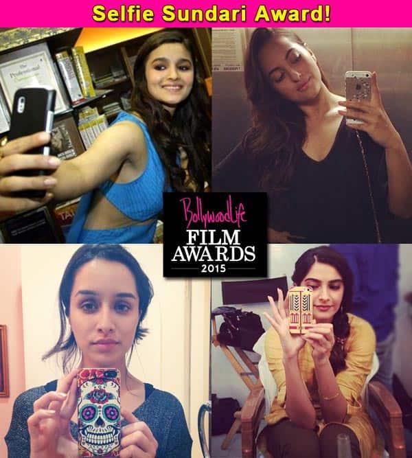 BollywoodLife Film Awards 2015: Sonakshi Sinha, Alia Bhatt, Sonam Kapoor, Shraddha Kapoor nominated in the Selfie Queen category!