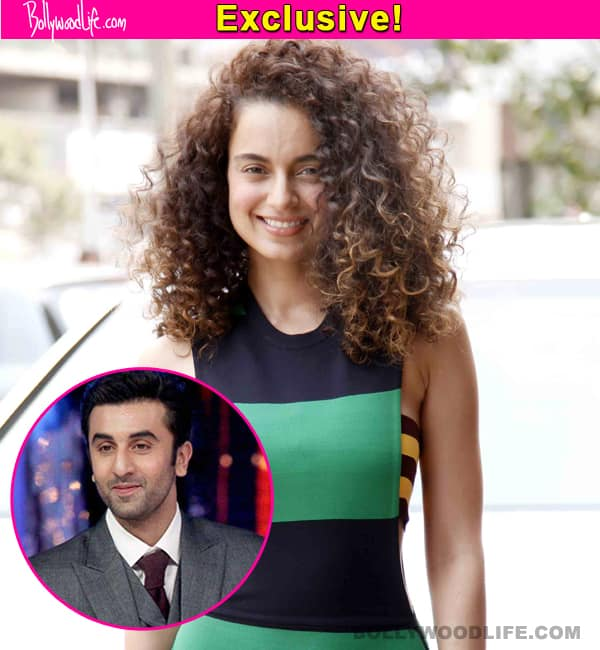 Kangana Ranaut: I would love to work with Ranbir Kapoor provided my role is very good!