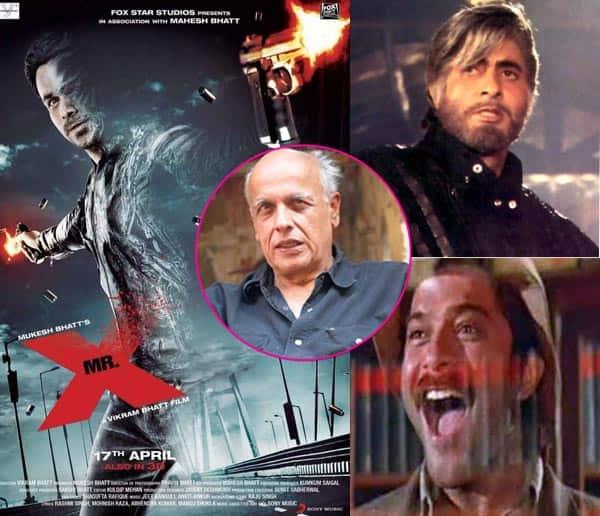 Mahesh Bhatt feels Emraan Hashmi's Mr X is as good a superhero as Amitabh Bachchan's Shehenshah and Anil Kapoor's Mr India!