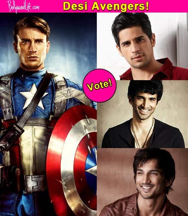 Sidharth Malhotra, Sushant Singh Rajput or Aditya Roy Kapur – who should play Captain America in the desi version of Avengers? Vote!