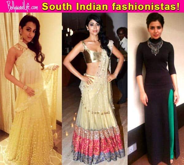 Shriya Saran, Samantha Prabhu, Trisha Krishnan: South Indian hotties giving serious competition to Bollywood fashionistas!