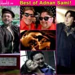 7 evergreen songs of Adnan Sami that still deserve a place on your playlist! Watch videos