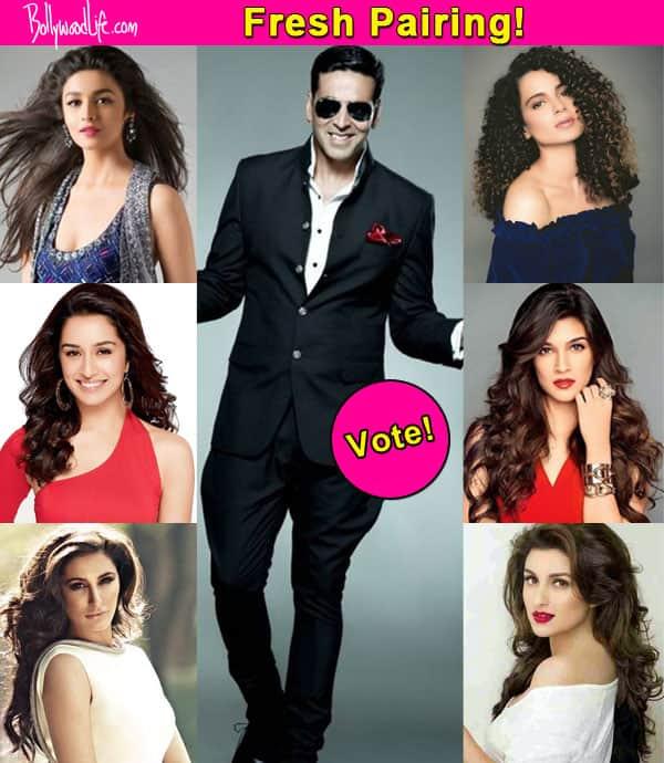 Who should be paired opposite Akshay Kumar in Namastey England – Kangana Ranaut, Alia Bhatt, Shraddha Kapoor? VOTE!