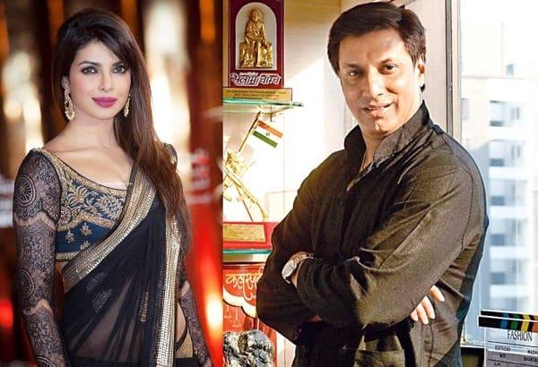 Priyanka Chopra got busy with Gangaajal 2 and Quantico, thus Madamji got delayed, says Madhur Bhandarkar