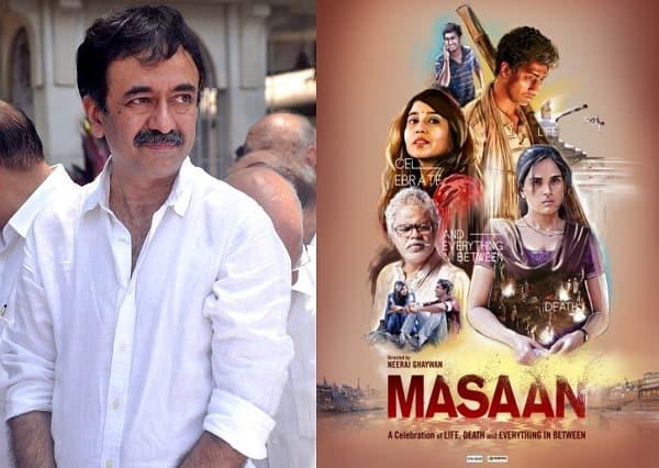 Rajkumar Hirani: Masaan will stay inside us for many years as a good film