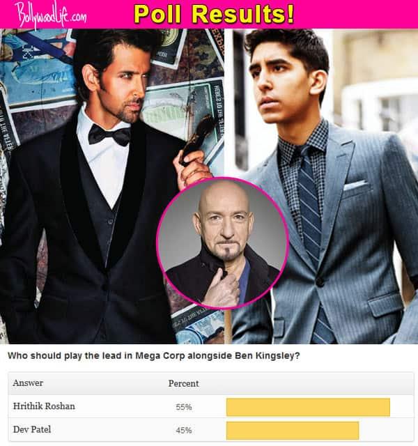Fans speak: Hrithik Roshan should play the lead in Ben Kingsley's Mega Corp, and not Dev Patel