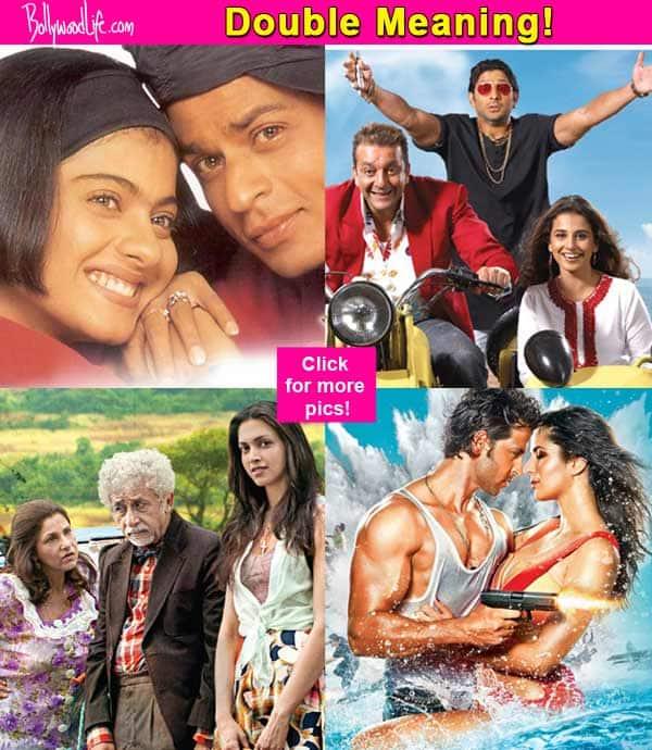 Kuch Kuch Hota Hai, Bang Bang – Hindi movie titles that sound almost PORN-like at the first listen!