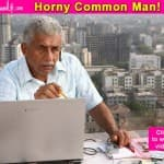 Naseeruddin Shah's 'Horny Common Man' takes out his frustration on #PornBan in this funny A Wednesday spoof!