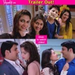 Kis Kisko Pyaar Karoon trailer: Kapil Sharma is super hilarious, NOT the cliche ridden Abbas Mustan film!