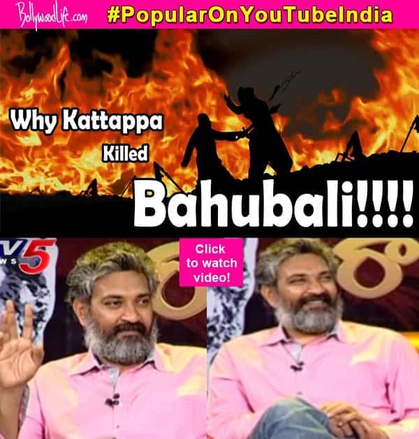 Revealed: SS Rajamouli clarifies as to why Kattappa killed Baahubali – watchvideo!