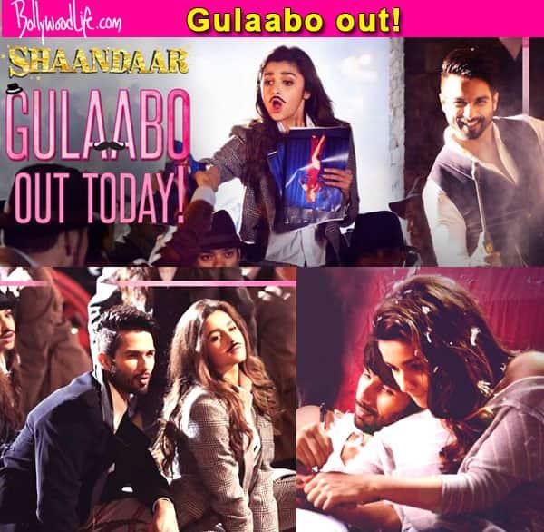 Shaandaar song Gulaabo out! Shahid Kapoor and Alia Bhatt's killer chemistry is on full display!