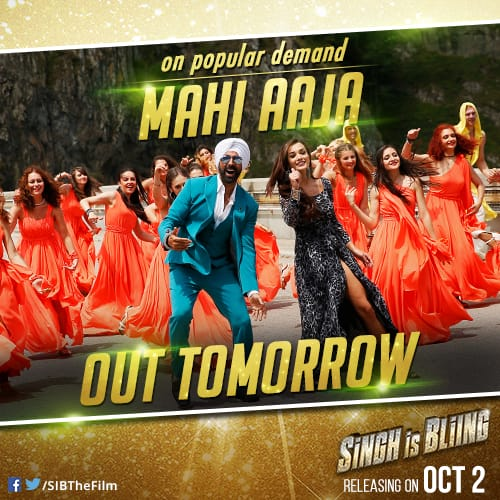 Akshay Kumar – Amy Jackson's Singh Is Bliing song, Mahi Aaja to be out tomorrow!