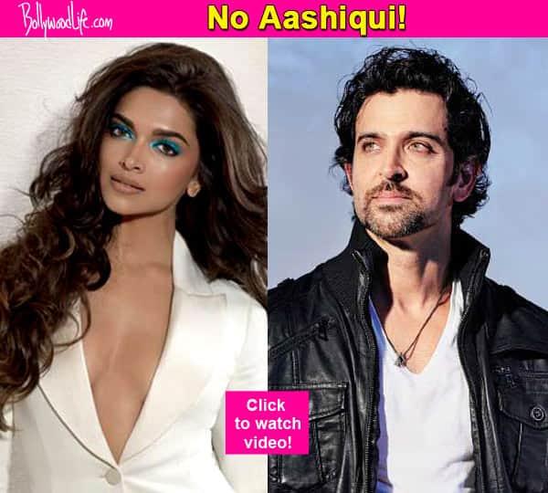 Deepika Padukone finally breaks her silence on NOT doing a film with Hrithik Roshan – watchvideo!