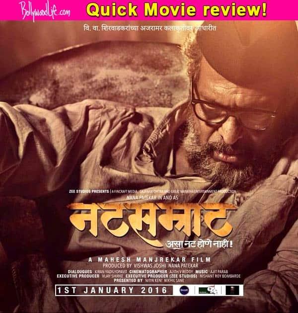Natsamrat quick movie review: Nana Patekar will STUN you with his honest to the heartperformance!