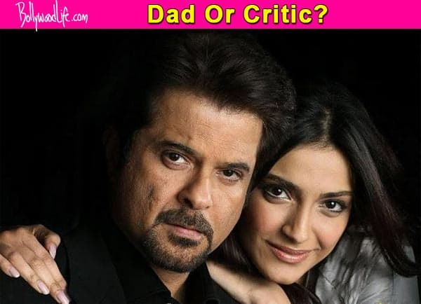 Sonam Kapoor's father Anil Kapoor is critical of her Neerja act – watch video!