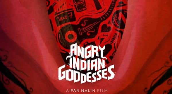 Pan Nalin's Angry Indian Goddesses to open Indian Film Festival of Los Angeles!