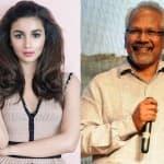 Alia Bhatt wants to team up with Mani Ratnam!