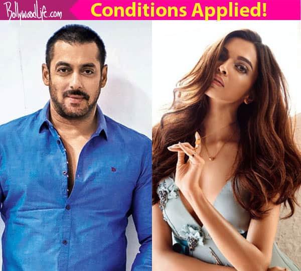 Deepika Padukone will be a part of Salman Khan's Kabir Khan film- *CONDITIONS APPLY!